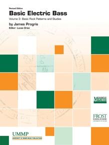 Basic Electric Bass, Volume III: Basic Rock Patterns and Studies