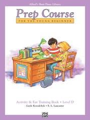 Alfred's Basic Piano Prep Course: Activity & Ear Training Book D