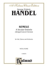 Semele (1744), A Secular Oratorio (Abridged Concert Version)