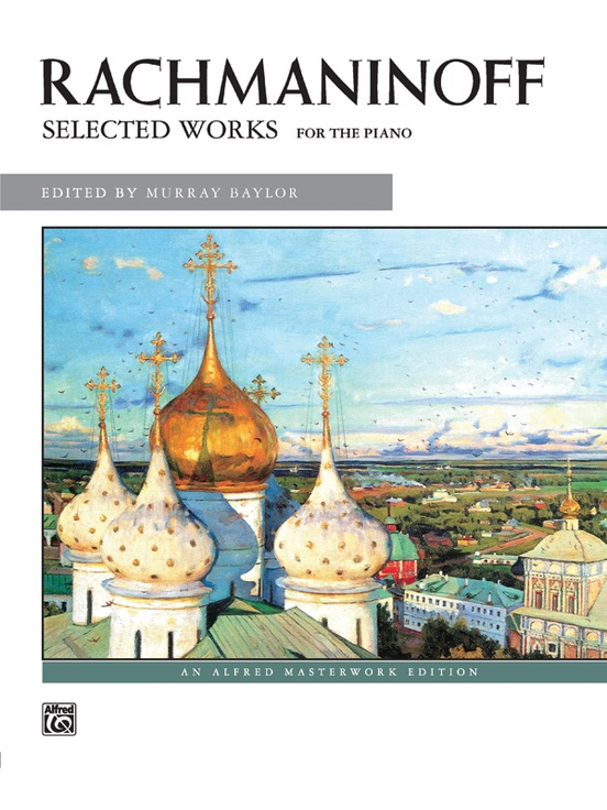 Rachmaninoff: Selected Works