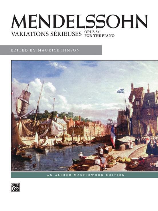 Mendelssohn: Variations sérieuses, Opus 54