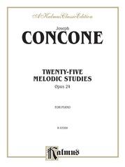 Twenty-Five Melodious Studies, Opus 24