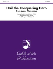 Hail the Conquering Hero (from Judas Maccabeus)