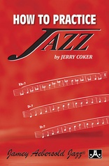 How to Practice Jazz