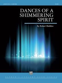 Dances of a Shimmering Spirit