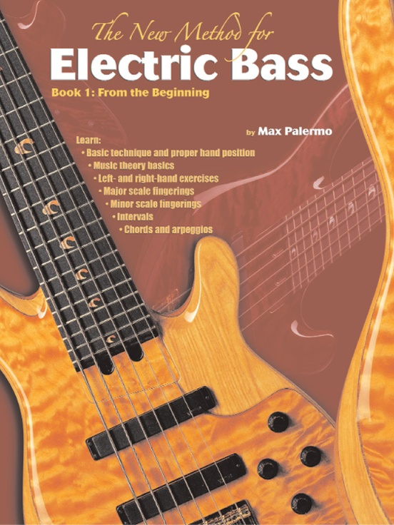 The New Method for Electric Bass, Book 1: From the Beginning