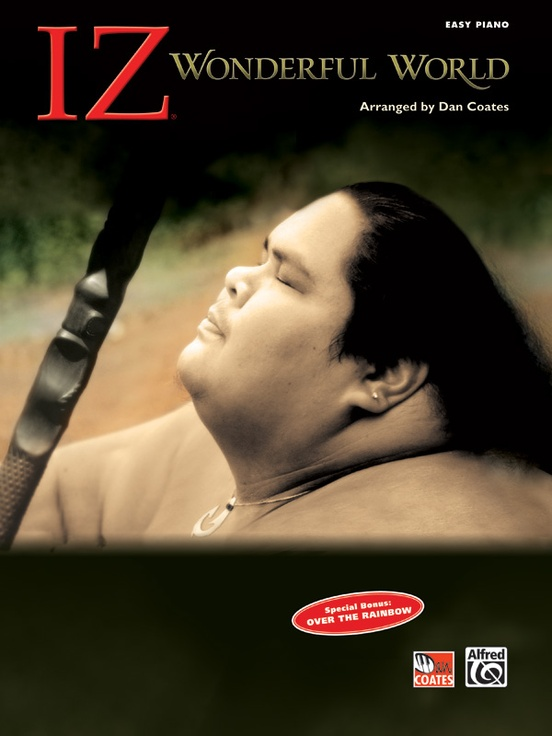 "Israel ""Iz"" Kamakawiwo'Ole: Wonderful World"