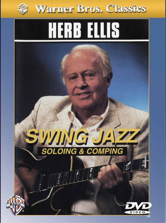Herb Ellis: Swing Jazz Soloing & Comping