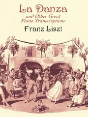 """""""La Danza"""" and Other Great Piano Transcriptions"""