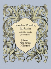 Sonatas, Rondos, Fantasies, and Other Works