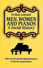 Men, Women, and Pianos: A Social History