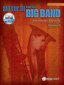 Sittin' In with the Big Band, Volume II