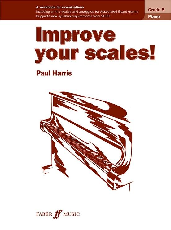 Improve Your Scales! Piano, Grade 5 (New Edition)