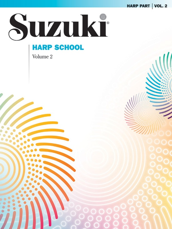 Suzuki Harp School Harp Part, Volume 2