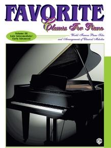 Favorite Classics for Piano, Volume 3