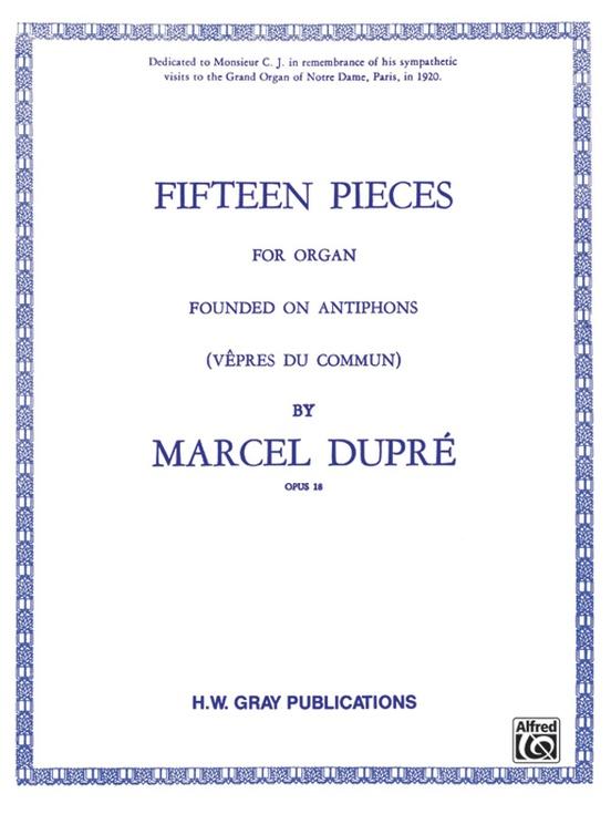 Fifteen Pieces (Vepres du Commun), Opus 18 (Complete)