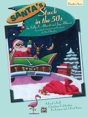 Santa's Stuck in the 50's
