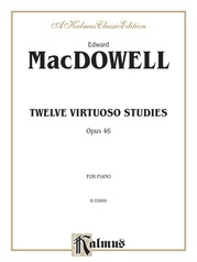 Twelve Virtuoso Studies, Opus 46