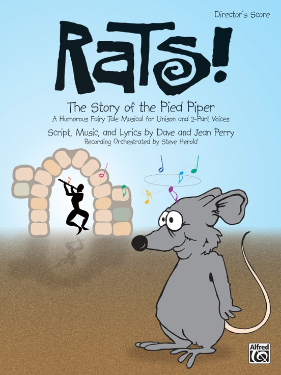 Rats! The Story of the Pied Piper