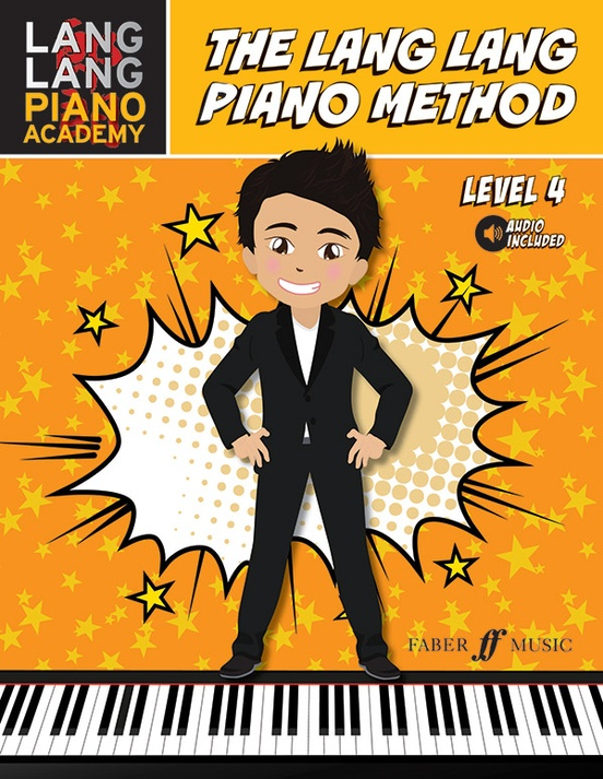 Lang Lang Piano Academy: The Lang Lang Piano Method, Level 4