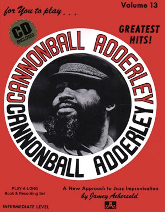 Jamey Aebersold Jazz, Volume 13: Cannonball Adderley