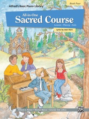 Alfred's Basic All-in-One Sacred Course, Book 4