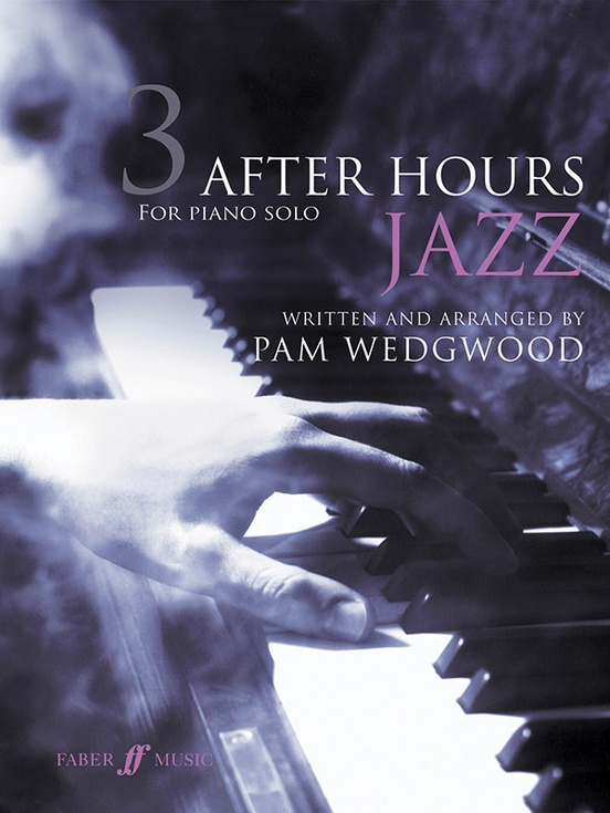 After Hours Jazz for Piano Solo, Book 3