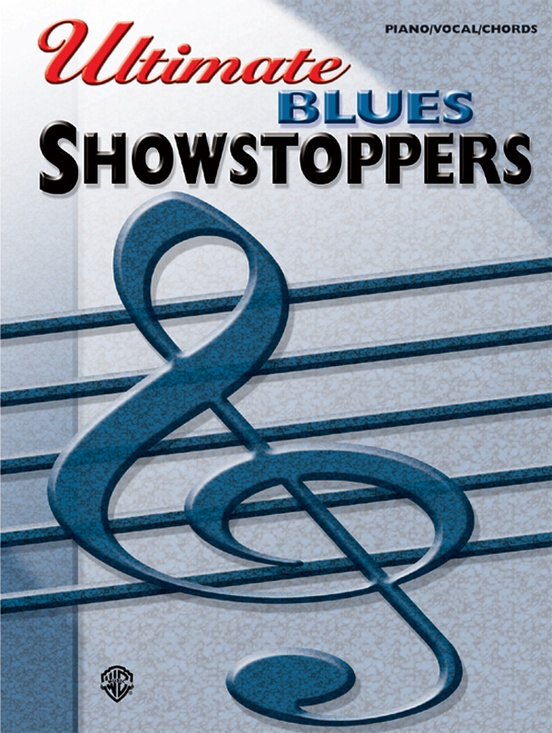 Ultimate Showstoppers: Blues