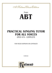 Practical Singing Tutor, Opus 474 (Complete)