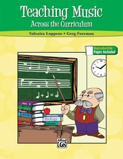 Teaching Music Across the Curriculum