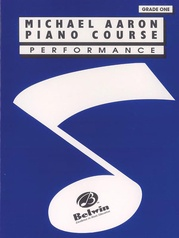 Michael Aaron Piano Course: Performance, Grade 1