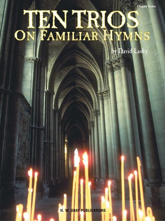 Ten Trios on Familiar Hymns