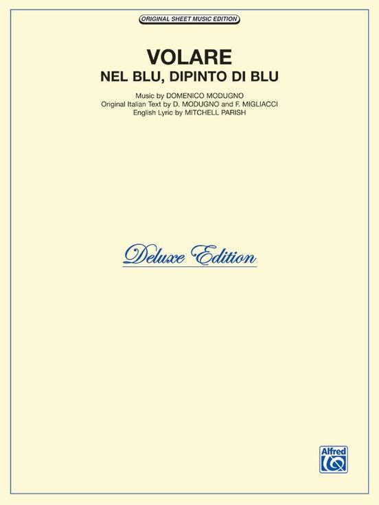 Volare (Nel Blue, Dipinto di Blu) (Deluxe Edition)