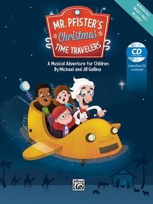 Mr. Pfister's Christmas Time Travelers