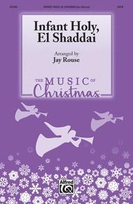 Infant Holy, El Shaddai