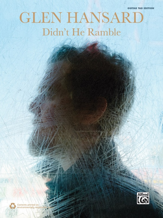 Glen Hansard: Didn't He Ramble