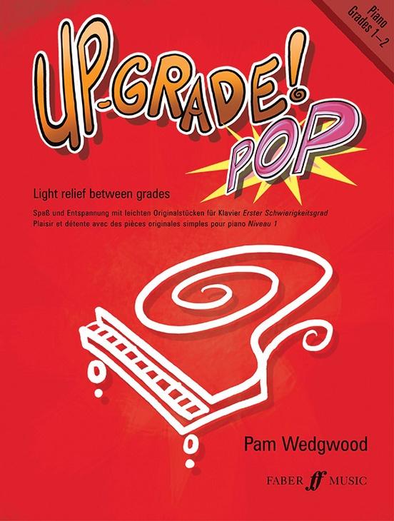 Up-Grade! Pop Piano Grades 1-2