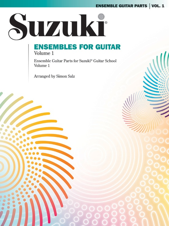 Suzuki Ensembles for Guitar, Volume 1