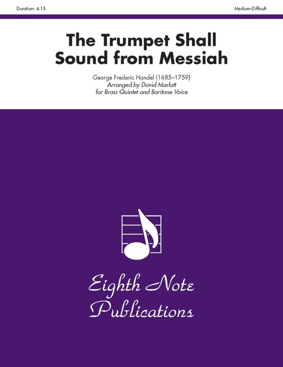 The Trumpet Shall Sound (from Messiah)
