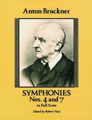 Symphonies Nos. 4 and 7