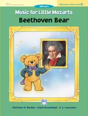 Music for Little Mozarts: Character Solo -- Beethoven Bear, Level 2