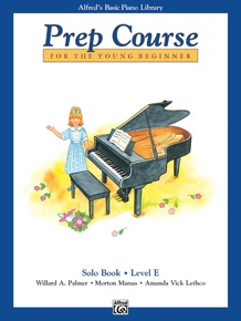 Alfred's Basic Piano Prep Course: Solo Book E