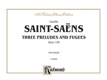 Three Preludes and Fugues, Opus 109