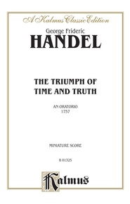 The Triumph of Time and Truth (1757), An Oratorio
