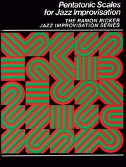 Pentatonic Scales for Jazz Improvisation