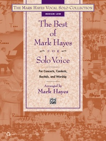 The Best of Mark Hayes for Solo Voice