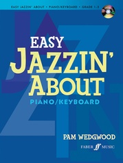 Easy Jazzin' About for Piano/Keyboard (Revised)