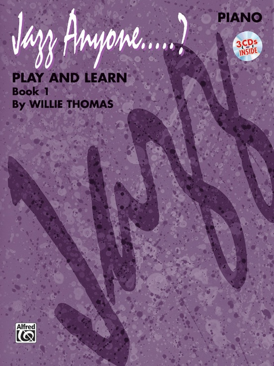 Jazz Anyone ..... ?, Book 1---Play and Learn