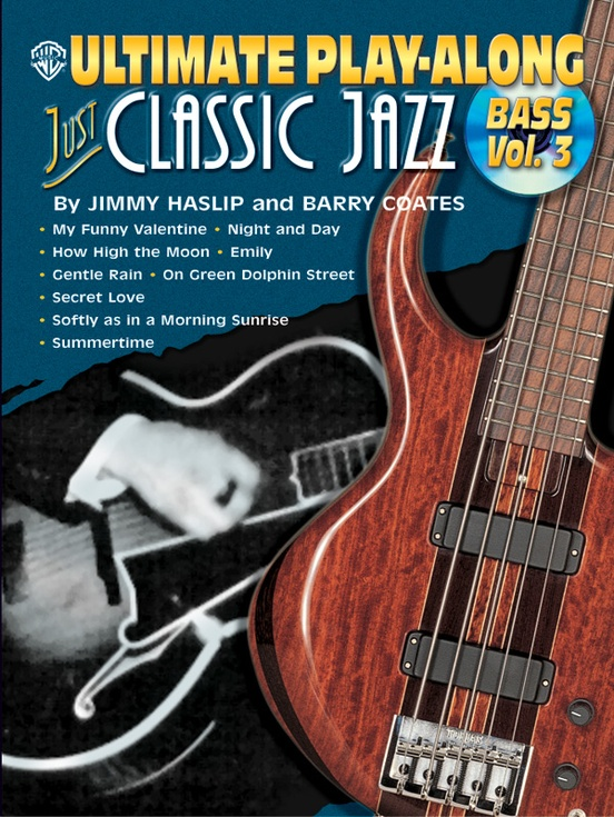 Ultimate Play-Along Bass: Just Classic Jazz, Volume 3
