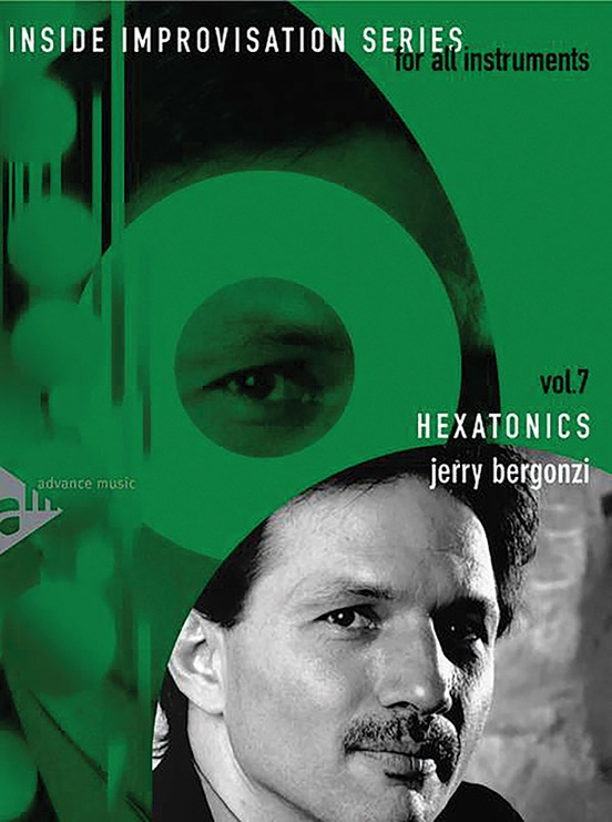 Inside Improvisation Series, Vol. 7: Hexatonics
